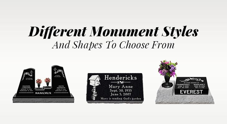 Different Monument Styles And Shapes To Choose From